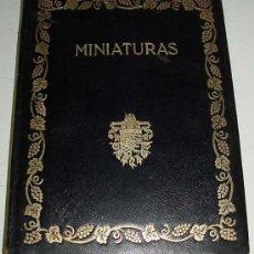 Libros antiguos: ANTIGUO CATALOGO DE LAS MINIATURAS Y PEQUEÑOS RETRATOS- 1924 - POR JOAQUIN EZQUERRA DEL BAYO - PERT. Lote 26281326