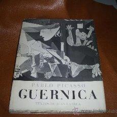 Libros antiguos: GUERNICA PICASSO- TEXTOS DE JUAN LARREA -. Lote 16826812