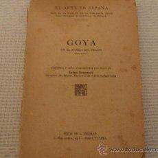 Libros antiguos: GOYA EN EL MUSEO DEL PRADO. PINTURAS 48 ILUSTRACIONES CON TEXTO TRILINGUE. BLANCO Y NEGRO. Lote 26398967