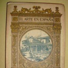 Libros antiguos: 1901-30 LA CASA DEL GRECO EL ARTE EN ESPAÑA. Lote 21026047