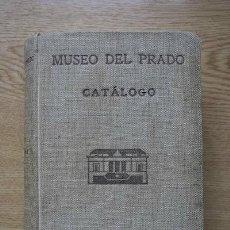 Libros antiguos: MUSEO DEL PRADO. CATÁLOGO.. Lote 18587638