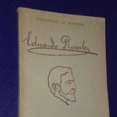 Libros antiguos: EDUARDO ROSALES. ENSAYO BIOGRÁFICO CRÍTICO.. Lote 26619228