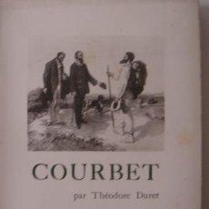 Libros antiguos: COURBET. THÉODORE DURET.. Lote 27062098
