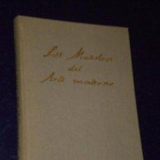 Libros antiguos: LOS MAESTROS DEL ARTE MODERNO. DE INGRES A TOULOUSE-LAUTREC.. Lote 22584875