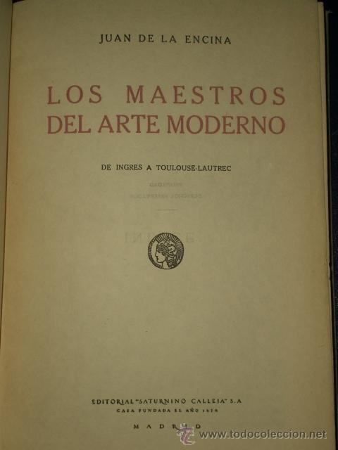 Libros antiguos: LOS MAESTROS DEL ARTE MODERNO. DE INGRES A TOULOUSE-LAUTREC. - Foto 2 - 22584875