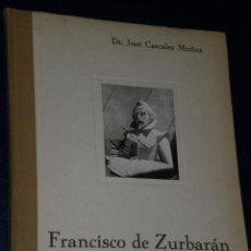 Libros antiguos: FRANCISCO DE ZURBARÁN.SU ÉPOCA,SU VIDA Y SUS OBRAS(1931). Lote 26805063