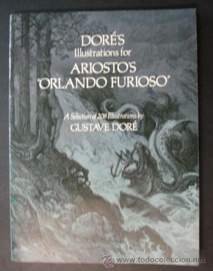 ILUSTRACIONES DE GUSTAVO DORÉ PARA 'ORLANDO FURIOSO' SELECCIÓN DE 208 ILUSTRACIONES. (Libros Antiguos, Raros y Curiosos - Bellas artes, ocio y coleccion - Pintura)