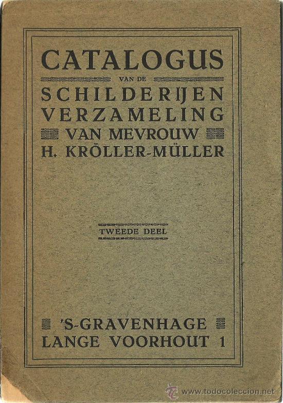 CATÁLOGO DE LA COLECCIÓN DE PINTURAS KRÖLLER-MÜLLER (Libros Antiguos, Raros y Curiosos - Bellas artes, ocio y coleccion - Pintura)