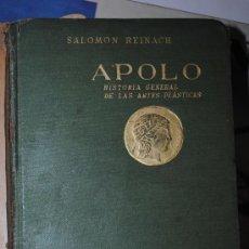 Libros antiguos: AÑO 1924.- APOLO. HISTORIA GENERAL DE LAS ARTES PLASTICAS. CATOLOGO DE PINTORES.. Lote 29581870