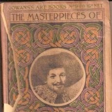 Libros antiguos: FRANZ HALS - THE MASTERPIECES OF ... (1906) COLECCIÓN GOWANS ART BOOKS Nº 9. Lote 29670147