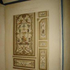 Libros antiguos: LA PEINTURE DECORATIVE EN FRANCE, DU XVI AU XVIII SIECLE, GELIS-DIDOT, IMP. DELAMOTTE PARIS. Lote 29678143