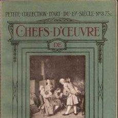 Libros antiguos: MEISSONIER - CHEFS D'OEUVRE DE ... PETITE COLLECTION D'ART DU 19 SIECLE Nº3 (1913). Lote 29680731