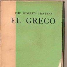 Libros antiguos: THE WORLD'S MASTERS - EL GRECO (1929). Lote 29684675