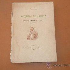 Libros antiguos: LIBRO DE JOAQUIM VAYREDA ORIGINAL DE 1922. DE RAFAEL BENET. . Lote 30501575