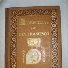 Libros antiguos: FLORECILLAS DE SAN FRANCISCO. ILUSTRACIONES DE JOSE SEGRELLES. EDICION MONUMENTAL DE 1923. Lote 30972588