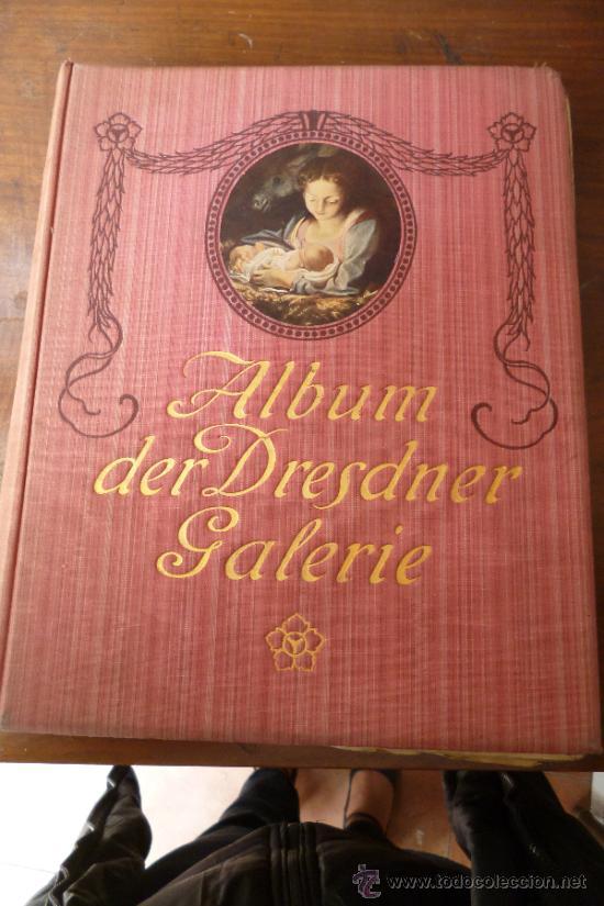 ALBUM DER DRESDNER GALERIE (Libros Antiguos, Raros y Curiosos - Bellas artes, ocio y coleccion - Pintura)