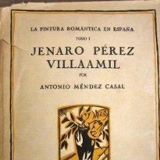 Libros antiguos: JENARO PÉREZ VILLAAMIL. Lote 31663581