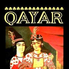 Libros antiguos: FRANCO Mª RICCI (ED.): QAYAR (VISIÓN DEL ARTE ÁULICO DE LA CORTE PERSA EN EL S. XIX).. Lote 32614888