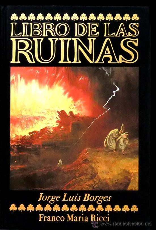 Jorge Luis Borges Libro De Las Ruinas Pintura Comprar