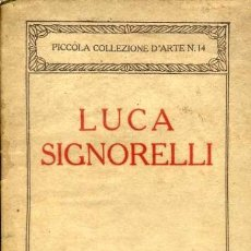 Libros antiguos: LUCA SIGNORELLI (FIRENZE, 1921) . Lote 34441786
