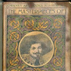 Libros antiguos: THE MASTERPIECES OF FRANZ HALS (GOWAN'S ART BOOKS, C. 1910). Lote 35535815