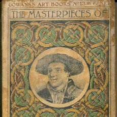 Libros antiguos: THE MASTERPIECES OF HOLBEIN (GOWAN'S ART BOOKS, C. 1910). Lote 35535920