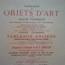 Libros antiguos: COLLECTION DE M.D.SCHEVITCH. OBJETS D'ART ET DE HAUTE CURIOSITÉ. TABLEAUX ANCIENS. PARIS, 1908.. Lote 36107347