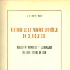 Libros antiguos: AURELIANO DE BERUETE Y MORET. HISTORIA DE LA PINTURA ESPAÑOLA EN EL SIGO XIX. MADRID, 1926. FS. Lote 35713672