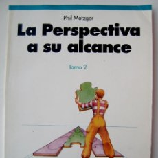 Libros antiguos: LIBRO LA PERSPECTIVA A SU ALCANCE - TOMO 2 - TASCHEN - DIBUJO PINTURA. Lote 86922542