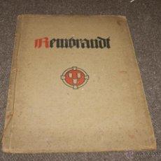 Libros antiguos: ANTIGUO LIBRO DE REMBRANDT, EN ALEMAN. CON LAMINAS. . Lote 39600162