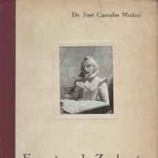 Libros antiguos: JOSÉ CASCALES MUÑOZ, FRANCISCO DE ZURBARÁN, COMPAÑÍA GENERAL DE ARTES GRÁFICAS MADRID 1931. Lote 40056206