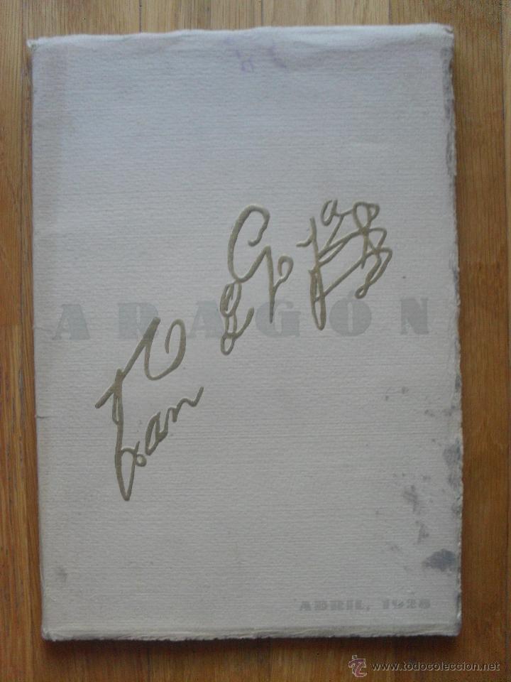 ARAGON REVISTA GRAFICA DE CULTURA ARAGONESA, ESPECIAL CENTENARIO GOYA (Libros Antiguos, Raros y Curiosos - Bellas artes, ocio y coleccion - Pintura)