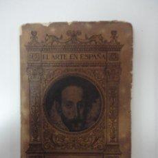 Libros antiguos: EL ARTE EN ESPAÑA. EL GRECO. ED. THOMAS. Lote 41214779