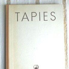 Libros antiguos: LIBRO TAPIES DE JUAN EDUARDO CIRLOT. DEDICADO EN CASTELLANO Y FIRMADO POR ANTONI TÀPIES.. Lote 41591745