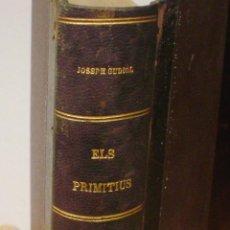 Libros antiguos: ELS PRIMITIUS, VOLÚMEN 2, SEGUNDA PARTE, MN. JOSEP GUDIOL Y CUNILL, PREV, AÑO 1929, 567 PÁGINAS. Lote 43412370