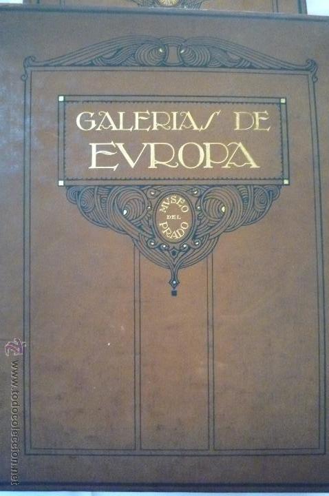 L- 454. GALERIAS DE EUROPA. MUSEO DEL PRADO, EDITORIAL LABOR. 1924. (Libros Antiguos, Raros y Curiosos - Bellas artes, ocio y coleccion - Pintura)