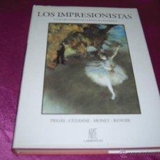 Libros antiguos: CARROGGIO LOS IMPRESIONISTAS DEGAS CÉZANNE MONET RENOIR. Lote 46059245