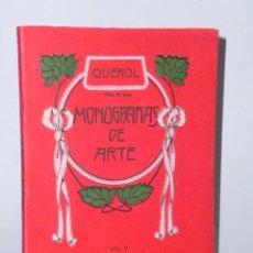 Libros antiguos: MONOGRAFÍAS DE ARTE: SOROLLA - BARTOLOZZI QUEROL ( 3 LIBROS). Lote 46357545