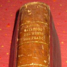 Libros antiguos: MADRAZO. CATÁLOGO DESCRIPTIVO E HISTÓRICO DEL MUSEO DEL PRADO. 1872. Lote 46936305