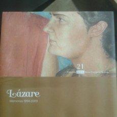 Libros antiguos: LAZARE -MEMORIAS 1994-2009 MUSEO PROVINCIAL DE LUGO 32 PAGINAS AÑO 2009. Lote 48275277