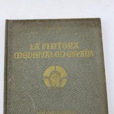 Libros antiguos: L-65. LA PINTURA MEDIEVAL EN ESPAÑA. PINTURAS MURALES Y TABLAS CATALANAS. GERTRUDIS RICHERT. 1926. Lote 48729509