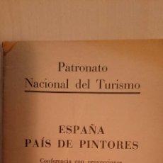 Libros antiguos: 1932 - ESPAÑA, PAÍS DE PINTORES. Lote 49387760