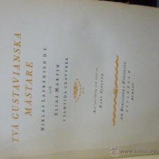 Libros antiguos: TVA GUSTAVIANSKA. Lote 49727463