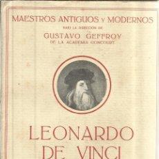 Libros antiguos: LEONARDO DE VINCI. CAMILO MAUCLAIR. EDICIONES ESPAÑOLAS. MADRID 1925. Lote 49861857