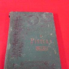Libros antiguos: LA PINTURA INGLESA. POR ERNESTO CHESNEAU.. Lote 50065226