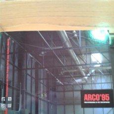 Libros antiguos: CATALOGO ARCO 95 IMPECABLE FIRMADO PRIMERA PAGINA ANTERIOR PROPIETARIO 448 PAGINAS. Lote 50083457
