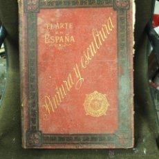 Libros antiguos: EL ARTE EN ESPAÑA.1886-LIBRO DE GRAN FORMATO 47X36 . 365 PP 13 LAMINAS .D. FRANCISCO MIQUEL Y BADIA,. Lote 43498382