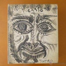 Libros antiguos: PICASSO Y EL TEATRO. Lote 50348380