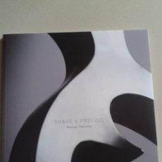 Libros antiguos: SUAVE E PRECISO MANUEL PATINHA CENTRO CULTURAL DE OURENSE 72 PAGINAS AÑO 2012. Lote 50385277
