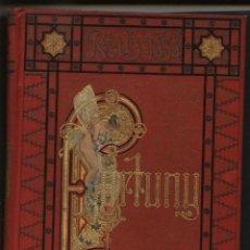 Libros antiguos: YXART. JOSÉ, FORTUNY, BIBLIOTECA ARTES Y LETRAS,1881,. Lote 50530672
